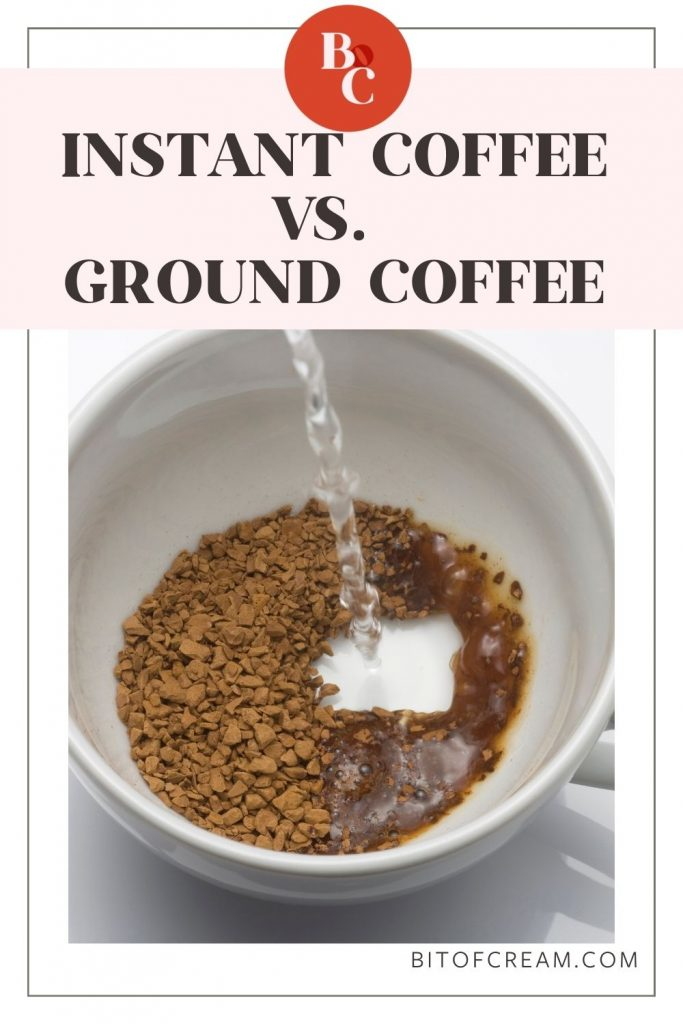 Instant Coffee vs. Ground Coffee | What's the Difference?